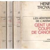 Les Heritiers De L'avenir. En 3 Tomes. Tome 1: Le Cahier. Tome 2: Cent Un Coups De Canon. Tome 3: L'elephant Blanc de henri troyat