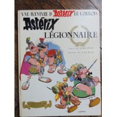 Ast�rix L�gionnaire 1967 de Goscinny & Uderzo