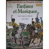 Fanfares Et Musiques Des Troupes � Cheval 1640-1940 de Devautour Guy