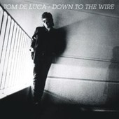 Down To The Wire - Tom De Luca