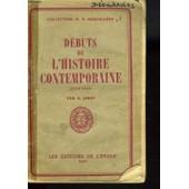 Debuts De L'histoire Contemporaine (1789-1848). Classe De Premiere. de E Jarry