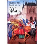 Histoire Des Fortifications De Paris de Le Hall�, Guy