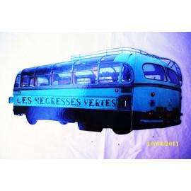 P.L.V. Bus.  Les Négresses vertes.