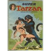 Super Tarzan N� 23 Le Monstre D'acier de edgar rice burroughs