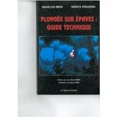 Plong�e Sur �paves - Guide Technique de Strazzera, Patrice