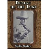 Desert Of The Lost de Richard Thorpe