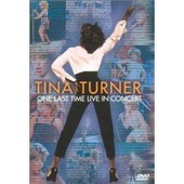 Tina Turner - One Last Time (Live In Concert) de Tina Turner
