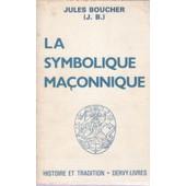 La Symbolique Maconnique de jules boucher