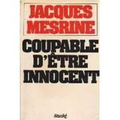 Coupable D'�tre Innocent de jacques mesrine