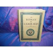 A. Devens Le Roman De L' Emir Seif Piazza 1925