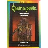 Chair De Poule N� 24 L_Horloge Maudite Chair De Poule N� 24 L_Horloge Maudite de r.l. stine