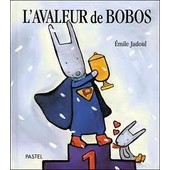 L'avaleur De Bobos de Emile Jadoul