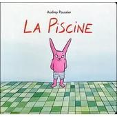 La Piscine de Audrey Poussier