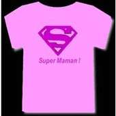 T-Shirt Top Qualit� Superman Super Maman Rose Tailles : S M L Xl