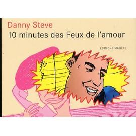 10 Minutes Des Feux De Lamour