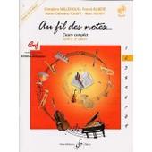 Au Fil Des Notes Vol 2 - Cycle Ii - 2eme Ann�e