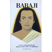 Bbaji Et La Tradition Du Kriya Yoga Des 18 Siddhas de M. Govindan