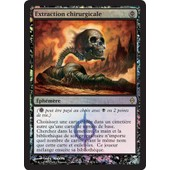 Extraction Chirurgicale Foil. Magic The Gathering. Nouvelle Phyrexia.