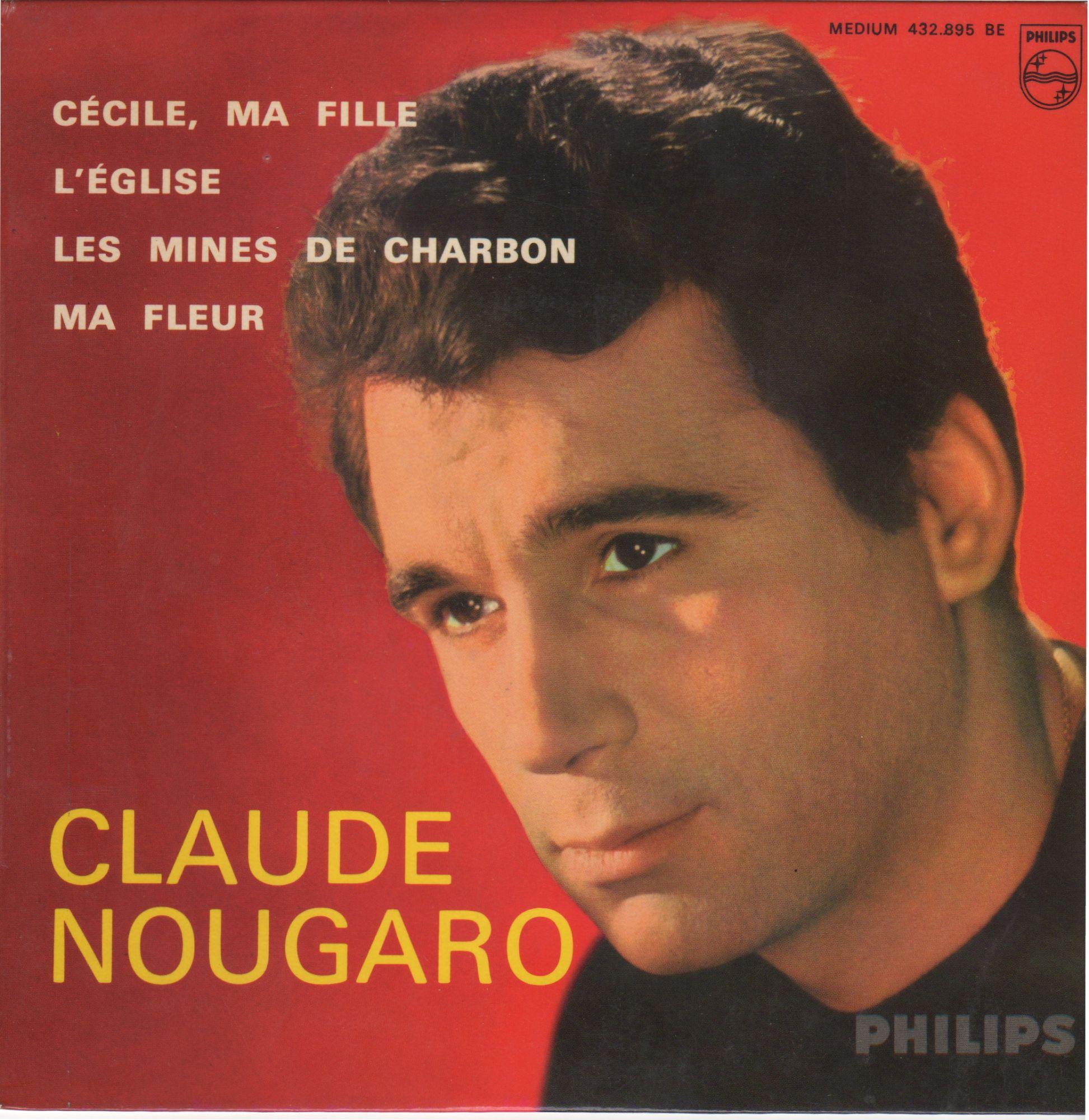 C�cile, Ma Fille - L'�glise / Les Mines De Charbon - Ma Fleur - Claude Nougaro