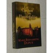 Le Cachot De Hautefaille de MARIE BERNADETTE DUPUY