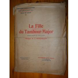 La Fille du Tambour-Major - Partition Complète Piano Et Chant (Opéra-comique en 3 actes de Offenbach)