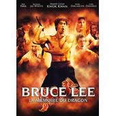 Bruce Lee - La M�moire Du Dragon de Li Wen Qi