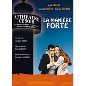 La Mani�re Forte de Pierre Sabbagh