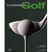 La Fascination Du Golf de Maria Pia Gennaro