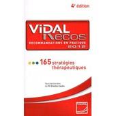 Vidal Recos, Recommandations En Pratiquer - 165 Strat�gies Th�rapeutiques de Charles Caulin