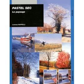 Pastel Sec - Le Paysage - Lorenzo Rappelli
