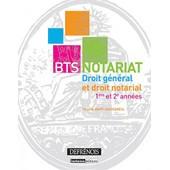 Bts Notariat - Droit G�n�ral Et Droit Notarial de Virginie Rapp-Cassigneul