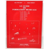 M�thode Truchot Alain / Meriot Michel Guide Formation Musicale Vol.1 - D�butant 1 - Formation Musicale