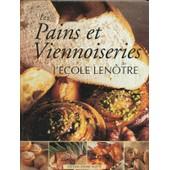 Les Pains Et Viennoiseries - Edition Bilingue Fran�ais-Anglais de ecole len tre
