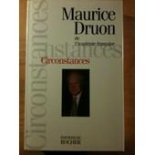Circonstances - Tome 1 de Maurice Druon