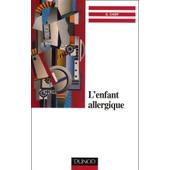 L'enfant Allergique - Approche Psychoth�rapique de Sylvie Cady