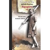 Les Carnets D'une Alpagiste - Tome 1, En Mon Pays De Haute Enfance de Michelle Chatelain