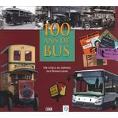 100 Ans De Bus de Pierre De Broissia