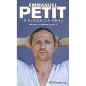 A Fleur De Peau de Emmanuel Petit