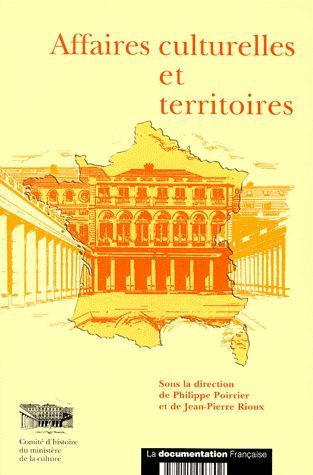 Affaires culturelles et territoires. 1959-1999