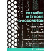 Astier Et Baselli : Premi�re M�thode D'accord�on Vol 2