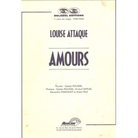 Louise Attaque - Amours