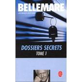 Dossiers Secrets - Tome 1 de Jacques Antoine