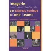 Imagerie Dento-Maxillo-Faciale Par Faisceau Conique :