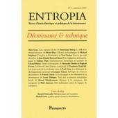 Entropia N� 3 - D�croissance & Technique de Alain Gras