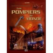 Les Pompiers Du Monde de Joan Deville