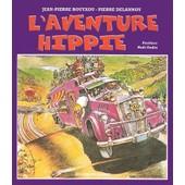 L'aventure Hippie de Jean-Pierre Bouyxou