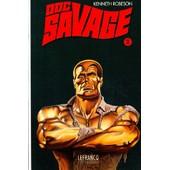 Doc Savage - Volume 2, Le Czar De La Peur, La Cit� Fant�me, La Marque De La B�te, L'homme Qui �branla La Terre de Kenneth Robeson