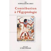 Contribution � L'egyptologie de Isha Schwaller De Lubicz