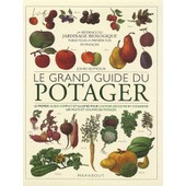 Le Grand Guide Du Potager de John Seymour