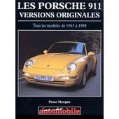 Les Porsches 911 - Versions Originales de Peter Morgan